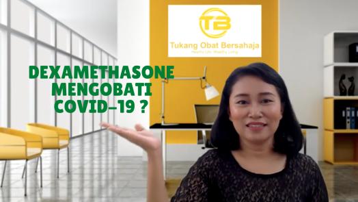 Dexamethasone Mengobati Covid-19?